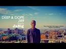 Smooth Sexy Deep House DJ Mix by JaBig (Kerri Chandler Kaoz 6:23 Music Playlist) DEEP DOPE 209