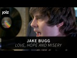 Jake Bugg - Love, Hope and Misery (live at joiz)