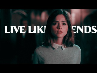 Clara Oswald | Live Like Legends