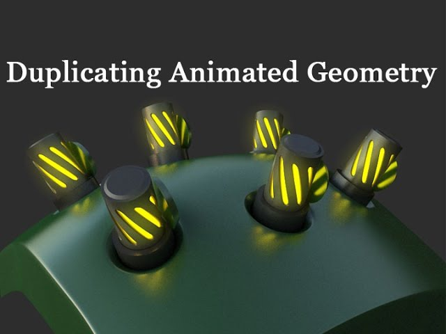 3D Tutorial 159 - Duplicating and Incorporating Animated Geometry