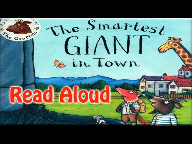The Smartest giant in Town by Julia Donaldson - A Read Aloud Book
