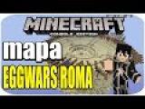 Minecraft PS3/XBOX360 // MAPA EGGWARS ROMA ORIGINAL DE PC !! // DESCARGA-DOWNLOAD //