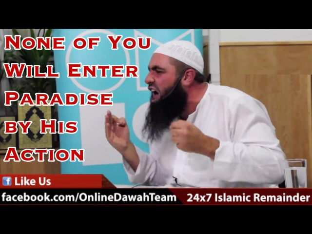 None of You Will Enter Paradise by His Action ie Deeds ᴴᴰ┇ Mohammad Hoblos ┇ Dawah Team