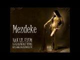Mezdeke- Arabic - Belly Dance - Dj Karamurat Remix 2015