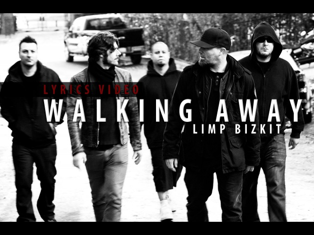 Limp Bizkit Walking Away Lyrics video HD