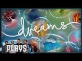Let's Play Dreams (w/ Media Molecule)