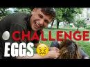 Eggs challenge яичный челлендж как хорошо мы знаем друг друга