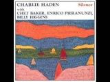 Charlie Haden with Chet Baker, Enrico Pieranunzi &amp Billy Higgins - Echi