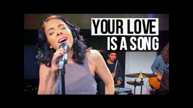 Your Love Is A Song Switchfoot Cover - NikkiPhillippi Kylan Road