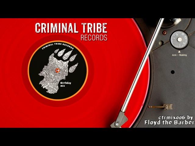Floyd the Barber - Big Beat/Breakbeat mix 2015 (CTRMIX006)