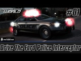 Need For Speed World: Bucket List #01 | Drive The Ford Police Interceptor