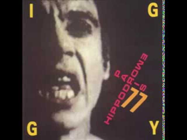 Iggy Pop Hippodrome Paris 77 Full Album