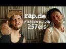 257ers über Mikrokosmos, Keule, Stilwandel, Sprichwörter schwule Cowboys (rap.de-TV)