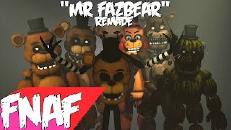 (SFM) Mr.Fazbear REMADE Song Created By: Groundbreaking
