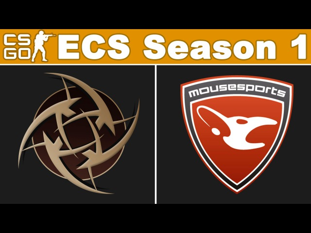 NiP vs Mousesports - ECS Season 1 - BO3 - map1