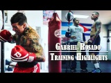 Gabriel Rosado - Strength, Conditioning Boxing Training Highlights | Workout Motivation