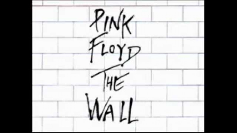 Pink Floyd - Another Brick in the Wall parts 1, 2, 3