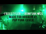 Bomfunk MCs - Freestyler (POP PUNK COVER)