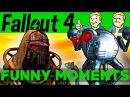 Fallout 4 Funny Moments - EP.1 (FO4 Funny Moments, Mods, Fails, Kills, Fallout 4 Funtage)