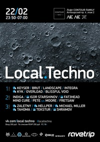 22/02 LOCAL.TECHNO 7.0 @ Contour Family