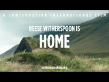 Nature Is Speaking Reese Witherspoon is Home Conservation International (CI)