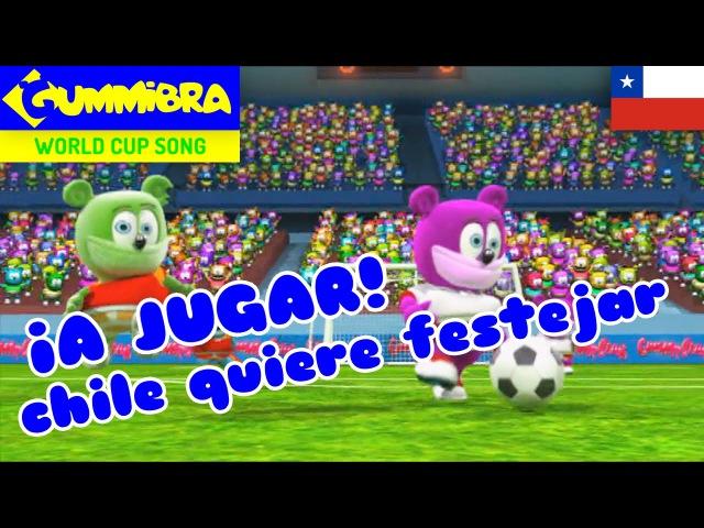 ¡A Jugar! (Chile Quiere Festejar) ~ Go For The Goal - Чилийская версия - Мишка Гуммибер