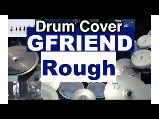 여자친구(GFRIEND) _ 시간을 달려서(Rough) Drum Cover