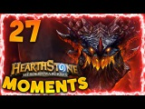 Hearthstone Funny Moments #27 - Daily Hearthstone Best Moments Funny Lucky Epic Plays | Deathwing