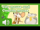 The City Mouse and the Country Mouse Fairy tales and stories for children