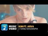 Kim ft. Arva -