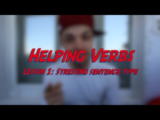 Helping Verbs - Lesson 1: Stressing Sentence Type - Learn English online free video lessons