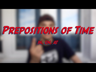 Prepositions of Time - in, on, at - Learn English online free video lessons