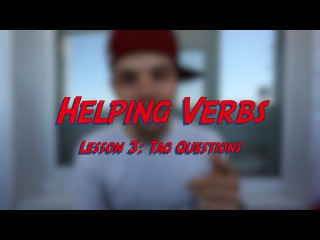 Helping Verbs - Lesson 3: Tag Questions - Learn English online free video lessons