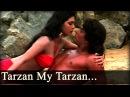 Tarzan - Tarzan My Tarzan Aaja Me Sekha Tuje Pyar - Alisha Chinoy
