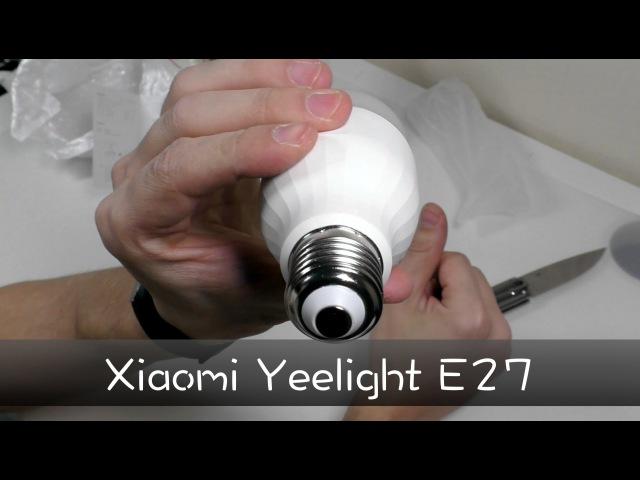 Обзор лампы Xiaomi Yeelight E27 Smart LED