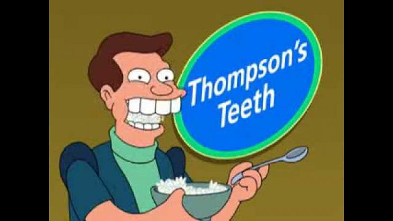 Futurama - Thompson's Teeth
