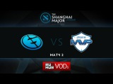 EG vs MVP.Phx, Shanghai Major, LB Round 5, Game 2