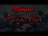Sabaton - Carolus Rex EN (Lyrics English &amp Deutsch)