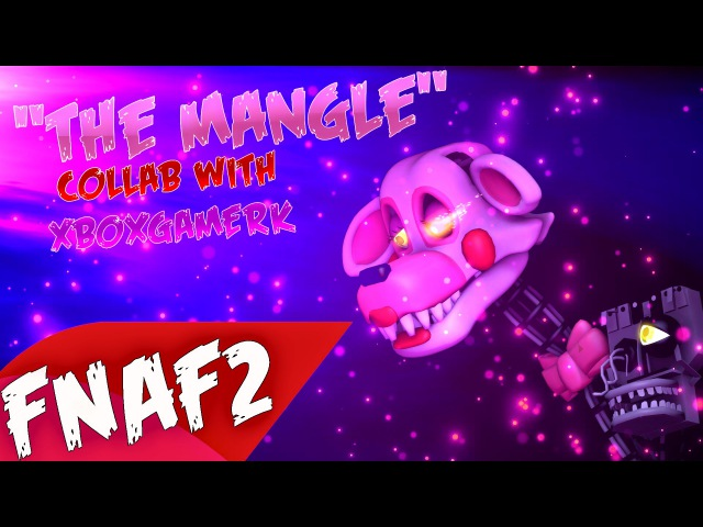 (SFM) (CollabXboxGamerK) The Mangle REMADE |Possession of Hate|