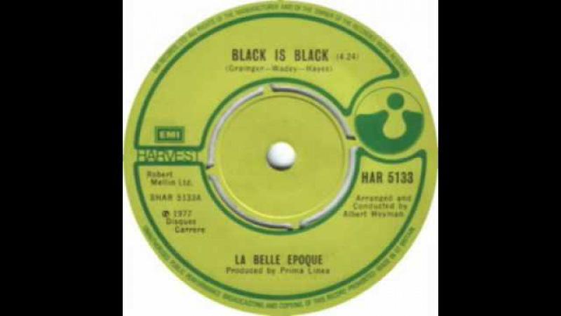 La Belle Epoque Black Is Black SINGLE EDIT