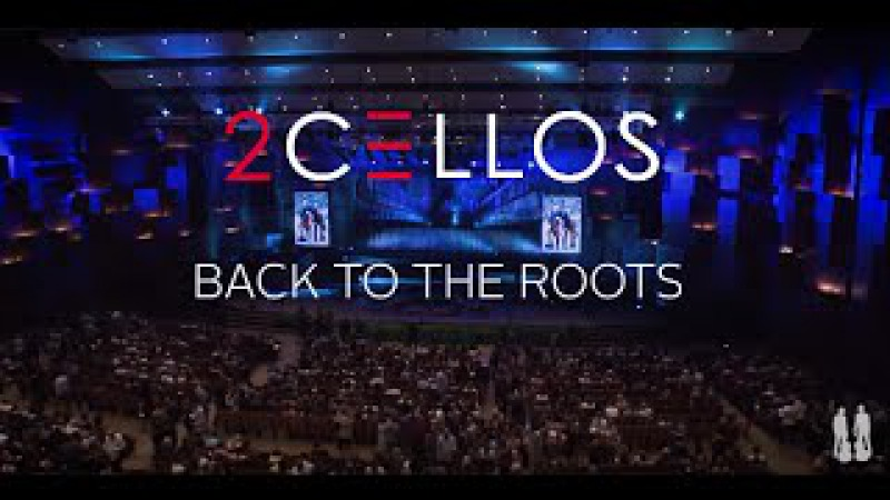 2CELLOS - Back to the Roots FULL CONCERT 2015 (classical)