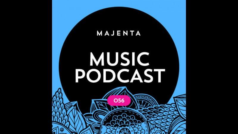 MAJENTA - Music Podcast 056 (29.06.2016)