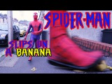 Spiderman Slips on a Banana in Real Life