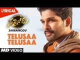 Telusaa Telusaa Full Song - Lyrical | Sarrainodu | Allu Arjun,Rakul Preet,Boyapati Sreenu,SS Thaman