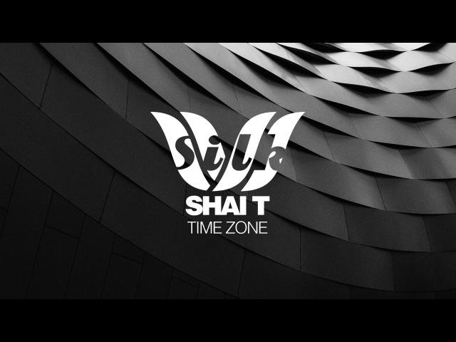 Shai T Time Zone Silk Music
