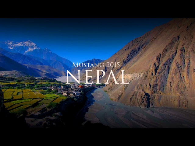 Mustang Nepal October 2015 Королевство Мустанг Непал Экспедиция 12 5months октябрь 2015