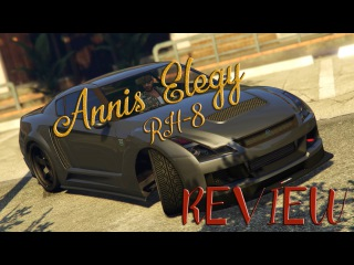 Annis Elegy RH-8 - GTA 5 online - review
