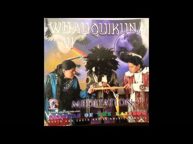 Meditation Wuauquikuna VI Indian Music