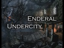 Enderal - Exploration Teaser: The Undercity