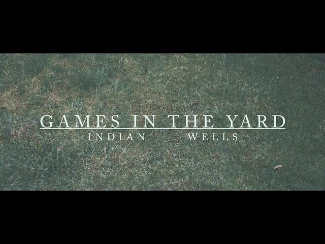 Indian Wells feat. Matilde Davoli - Games In The Yard